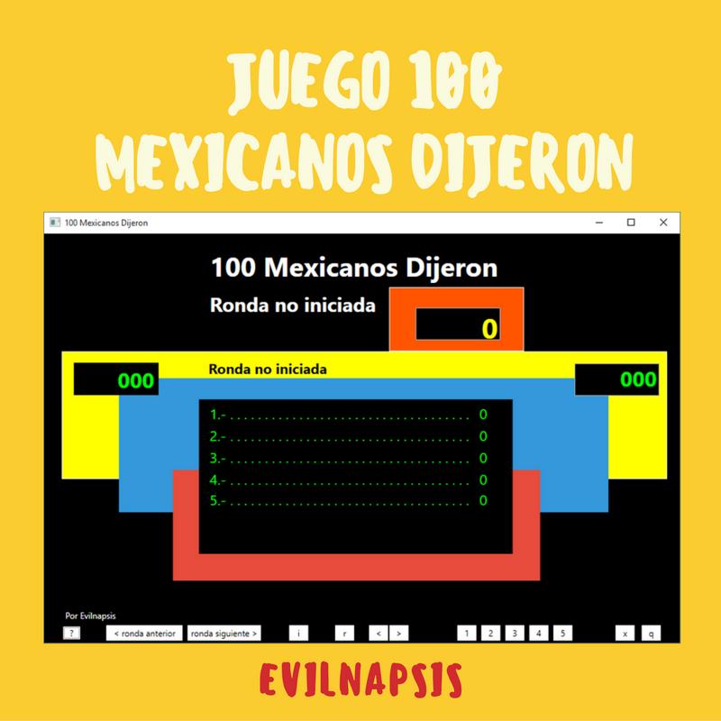 Juego 100 Mexicanos Dijeron Evilnapsis
